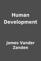 Human Development by James Vander Zanden