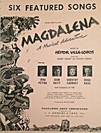 Magdalena: Six Featured Songs by Heitor…