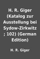 H. R. Giger (Katalog zur Ausstellung bei…