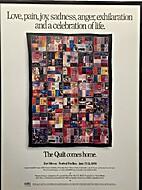 The Quilt Comes Home: Love, Pain, Joy,…