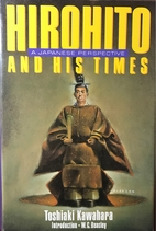 Hirohito and His Times: A Japanese…
