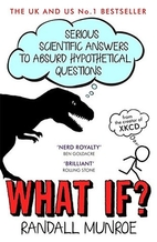 What If?: Serious Scientific Answers to…