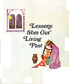 Lessons from Our Living Past by Jules Harlow