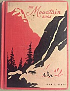 The Mountain Book by John Y. Beaty