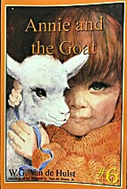 Annie and the Goat: Stories Children Love #6…