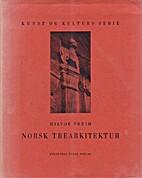 Norsk trearkitektur by Halvor Vreim