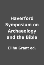 Haverford Symposium on Archaeology and the…