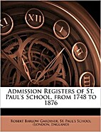 ***RE-PRINT*** Admission registers of St.…
