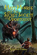 Matt Monroe and the Secret Society of…