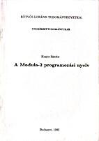 A Modula-2 programozási nyelv by Sándor…