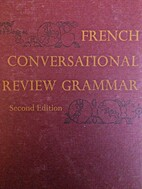 French Conversational Review Grammar by…