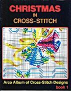 Christmas in Cross-Stitch (Arco Album of…