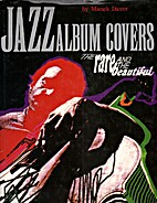 Jazz album covers : the rare and the…