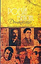 Poesía esencial dominicana by Varios…