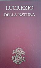 Della natura by Caro Tito Lucrezio