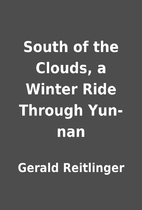 South of the Clouds, a Winter Ride Through…