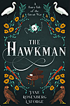 The Hawkman: A Fairy Tale of the Great War…