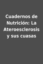 Cuadernos de Nutrición: La Ateroesclerosis…
