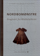 Nordbomønstre : dragtsnit fra Middelalderen…