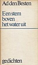 Een stem boven het water uit by Ad den…
