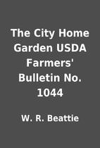 The City Home Garden USDA Farmers' Bulletin…