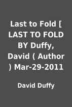 Last to Fold [ LAST TO FOLD BY Duffy, David…