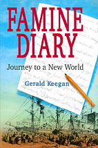 Famine Diary: Journey to a New World by…