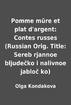 Pomme mûre et plat d'argent: Contes russes…