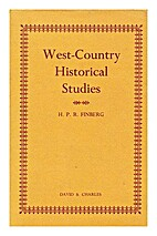 West Country Historical Studies by H. P. R.…