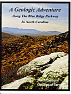 A Geologic Adventure Along the Blue Ridge…