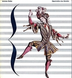 The history of ballet by Antoine Goléa