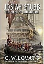 Josiah Stubb: The Siege of Louisbourg by…