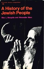 A History of the Jewish People by Max…