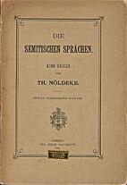 Die semitischen Sprachen: eine Skizze by…