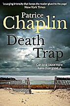 Death Trap by Patrice Chaplin