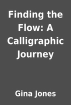 Finding the Flow: A Calligraphic Journey by…