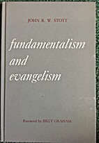 Fundamentalism and evangelism by John R. W.…