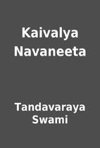 Kaivalya Navaneeta by Tandavaraya Swami