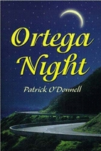 Ortega Night by Patrick Ian
