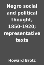 Negro social and political thought,…