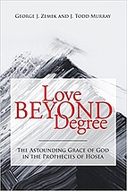 Love Beyond Degree by J. Todd Murray