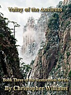 Valley of the Ancients: Book Three of the…