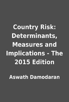 Country Risk: Determinants, Measures and…