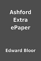 Ashford Extra ePaper by Edward Bloor