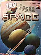 100 facts book series about space by Miles…