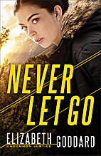 Never Let Go (Uncommon Justice Book #1) by…