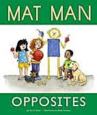 Mat Man: Opposites by Jan Z. Olsen