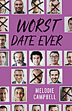 Worst Date Ever (Rapid Reads) by Melodie…