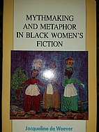 Mythmaking and Metaphor in Black…