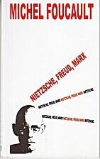 Nietzsche, Freud, Marx by Michel Foucault
